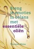 Breng je emoties in balans met essentiële oliën _
