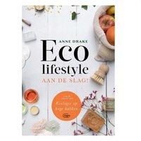Eco lifestyle aan de slag! Anne Drake