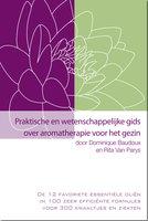 Praktische en wetenschappelijke gids over aromatherapie voor het gezin