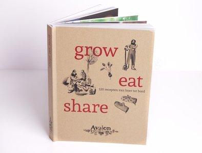 Grow Eat Share: 120 recepten van boer tot bord